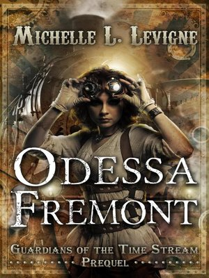 cover image of Odessa Fremont, Prequel, Guardians of the Time Stream
